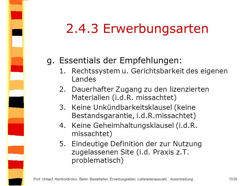 2.4.3 Erwerbungsarten Essentials der Empfehlungen: