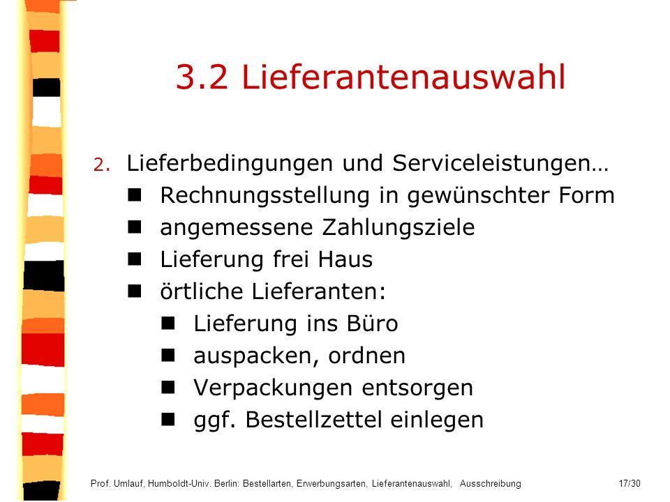 3.2 Lieferantenauswahl Lieferbedingungen und Serviceleistungen…