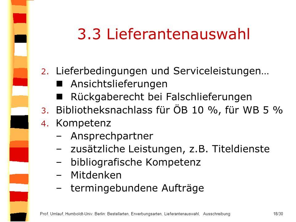 3.3 Lieferantenauswahl Lieferbedingungen und Serviceleistungen…