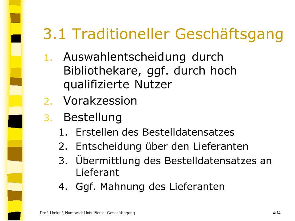 3.1 Traditioneller Geschäftsgang