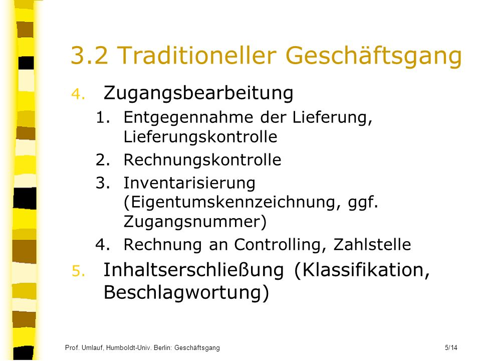3.2 Traditioneller Geschäftsgang