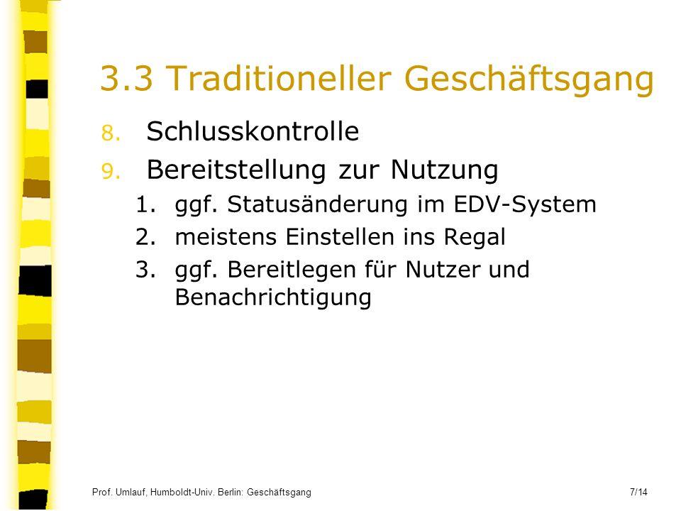 3.3 Traditioneller Geschäftsgang