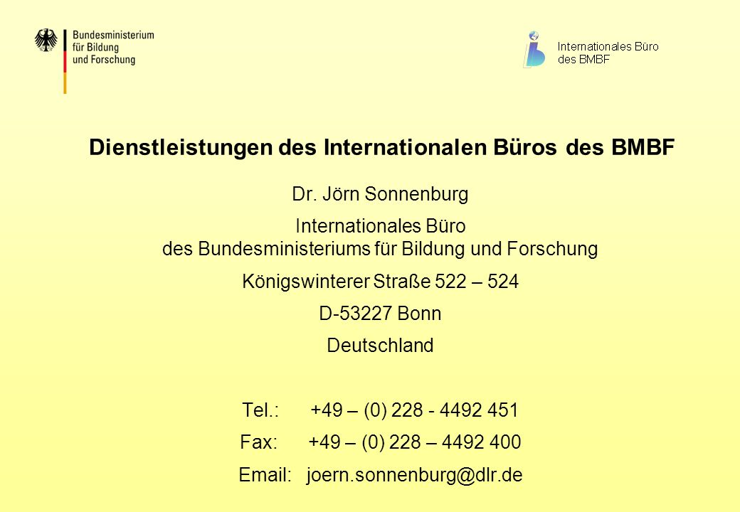 Dienstleistungen des Internationalen Büros des BMBF