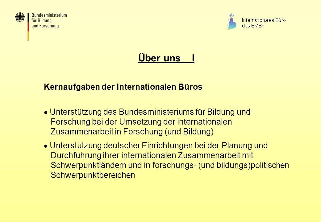 Über uns I Kernaufgaben der Internationalen Büros
