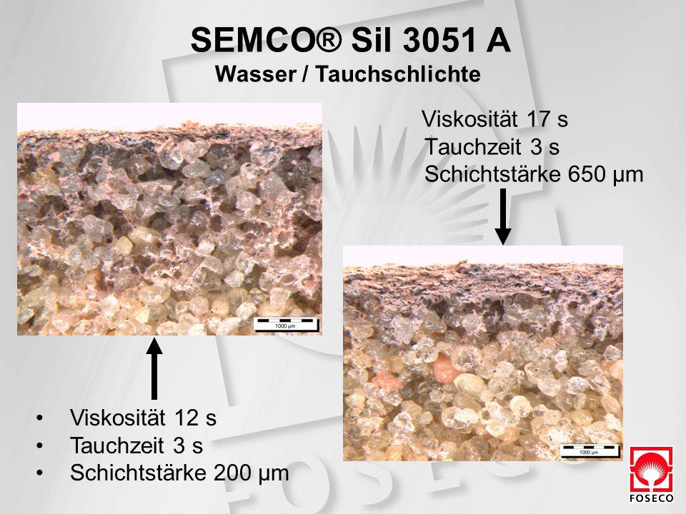 Viskosität 17 s Tauchzeit 3 s Schichtstärke 650 µm