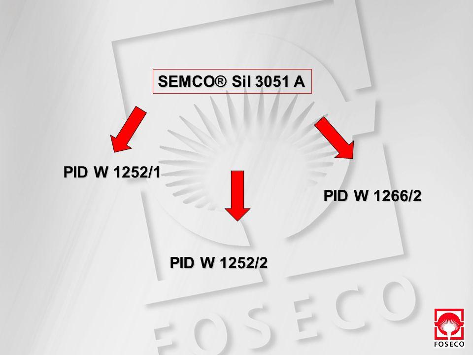 SEMCO® Sil 3051 A PID W 1252/1 PID W 1266/2 PID W 1252/2