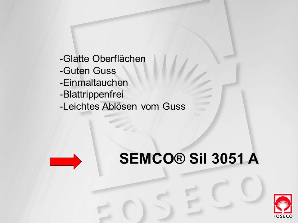 SEMCO® Sil 3051 A Glatte Oberflächen Guten Guss Einmaltauchen