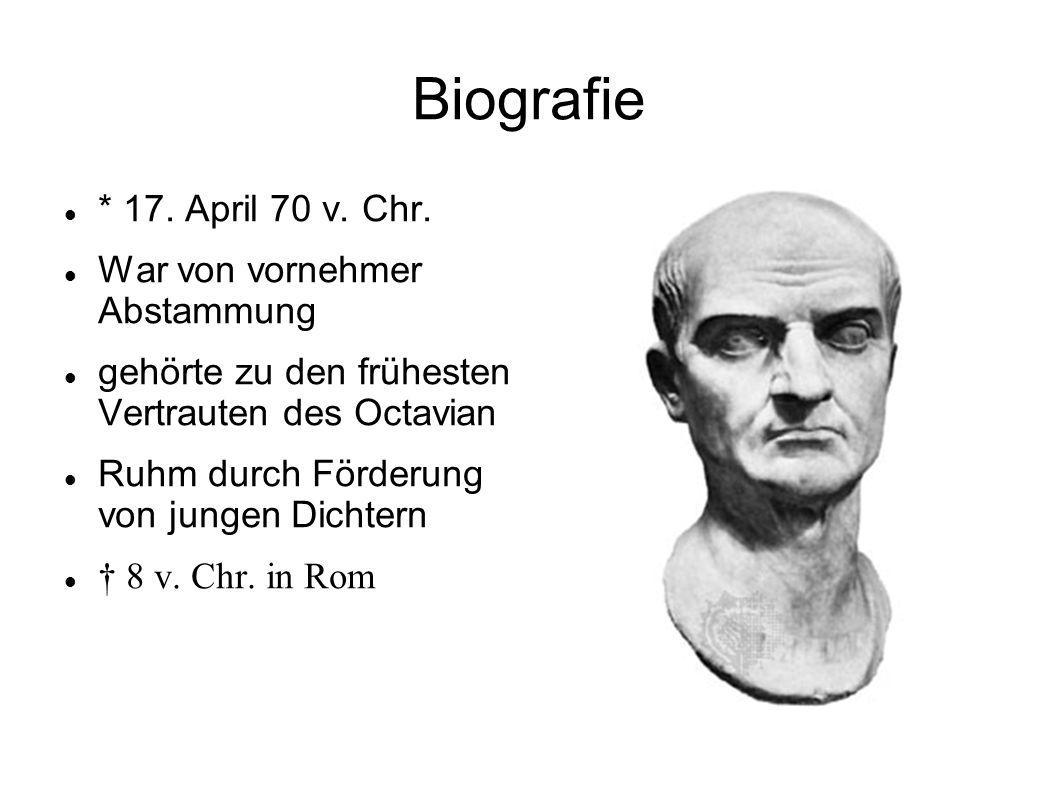 Biografie * 17. April 70 v. Chr. War von vornehmer Abstammung