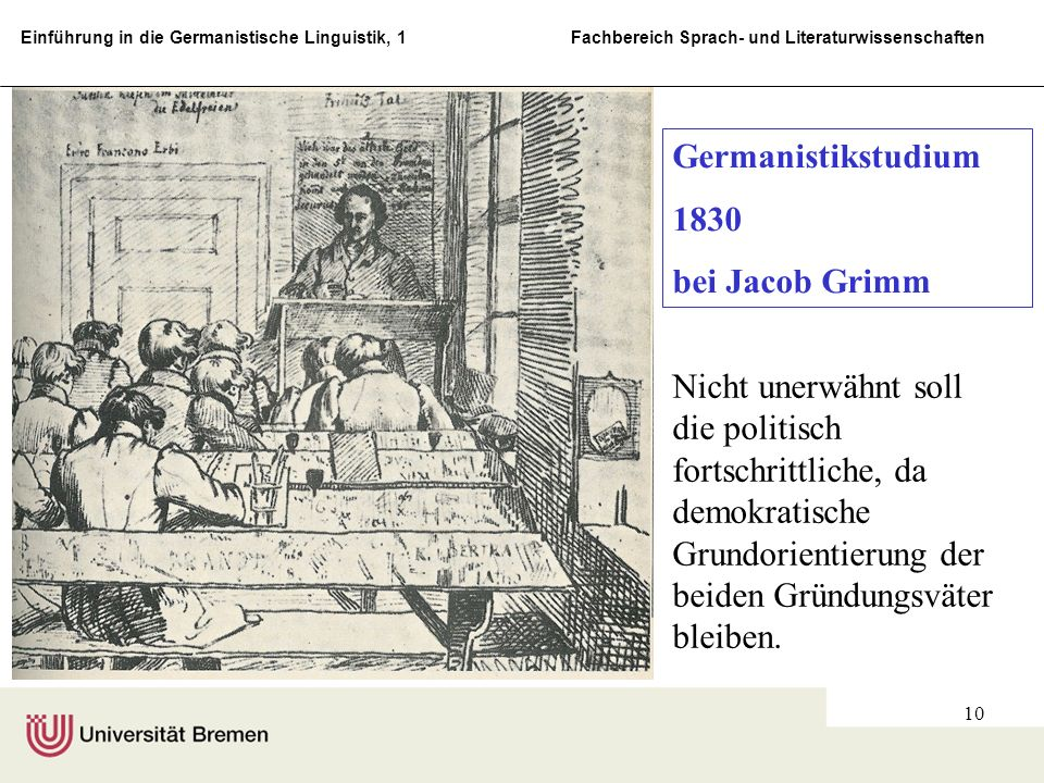 Germanistikstudium bei Jacob Grimm.