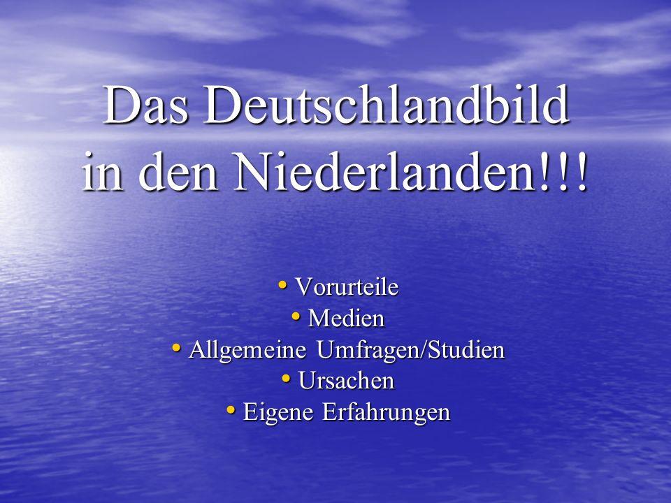Das Deutschlandbild in den Niederlanden!!!