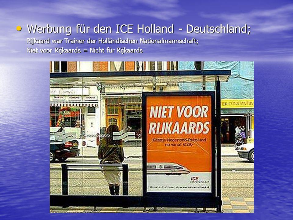 Werbung für den ICE Holland - Deutschland;