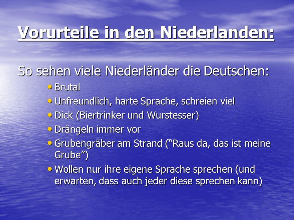 Vorurteile in den Niederlanden: