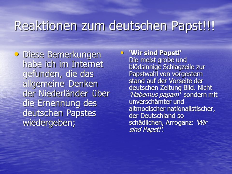 Reaktionen zum deutschen Papst!!!