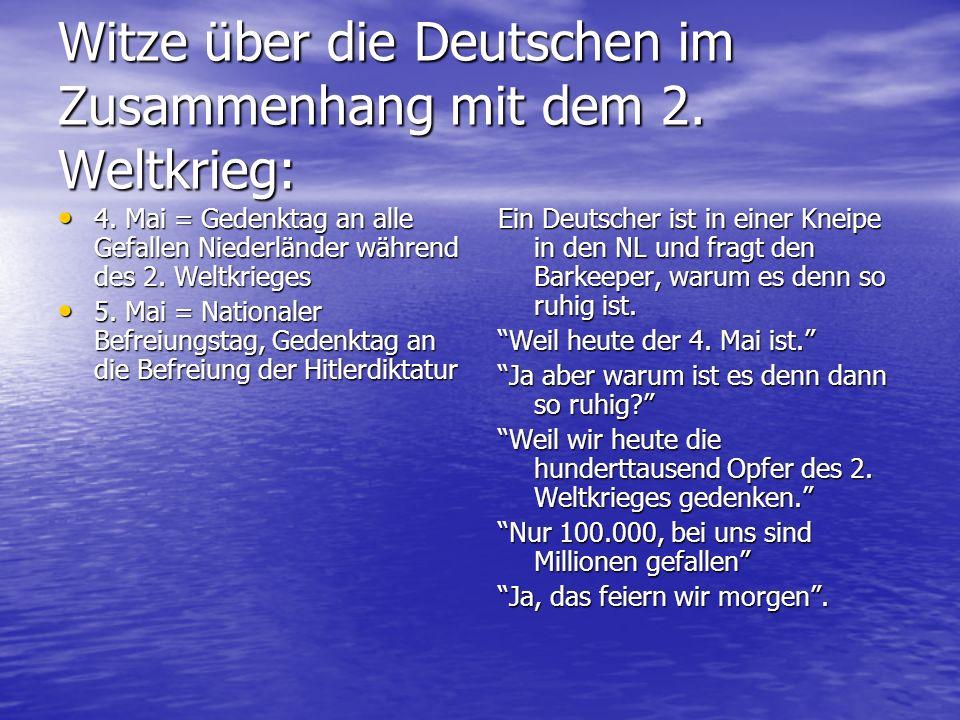 Witze über die Deutschen im Zusammenhang mit dem 2. Weltkrieg: