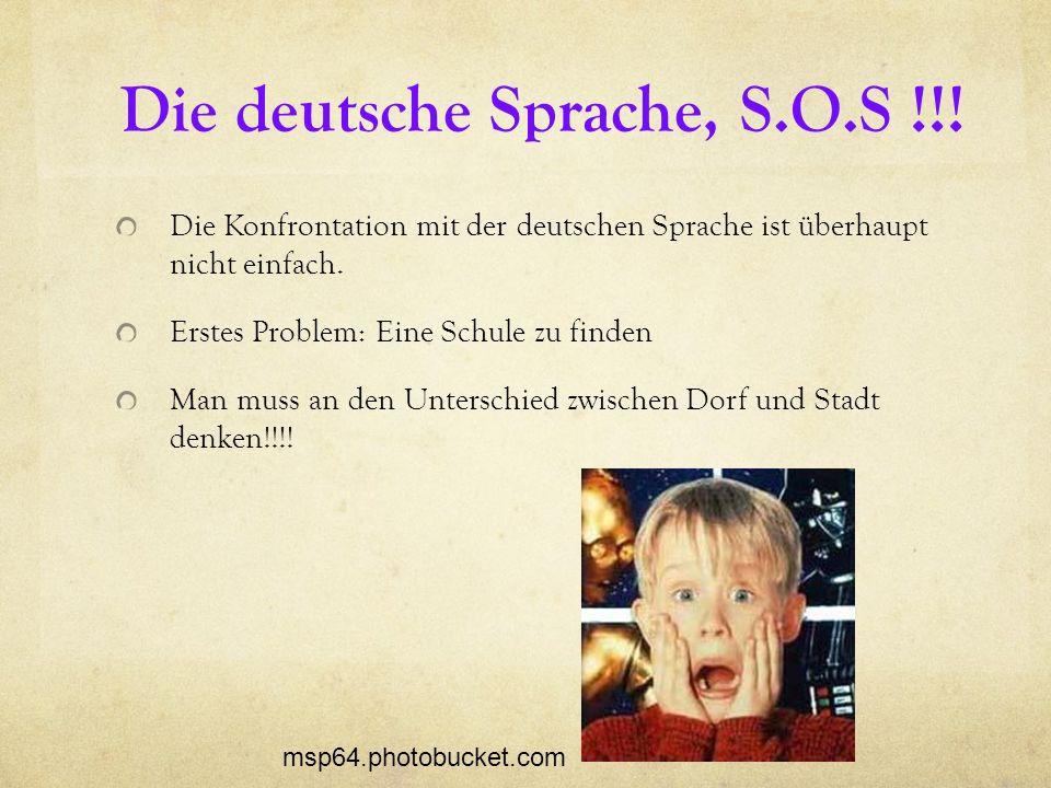 Die deutsche Sprache, S.O.S !!!