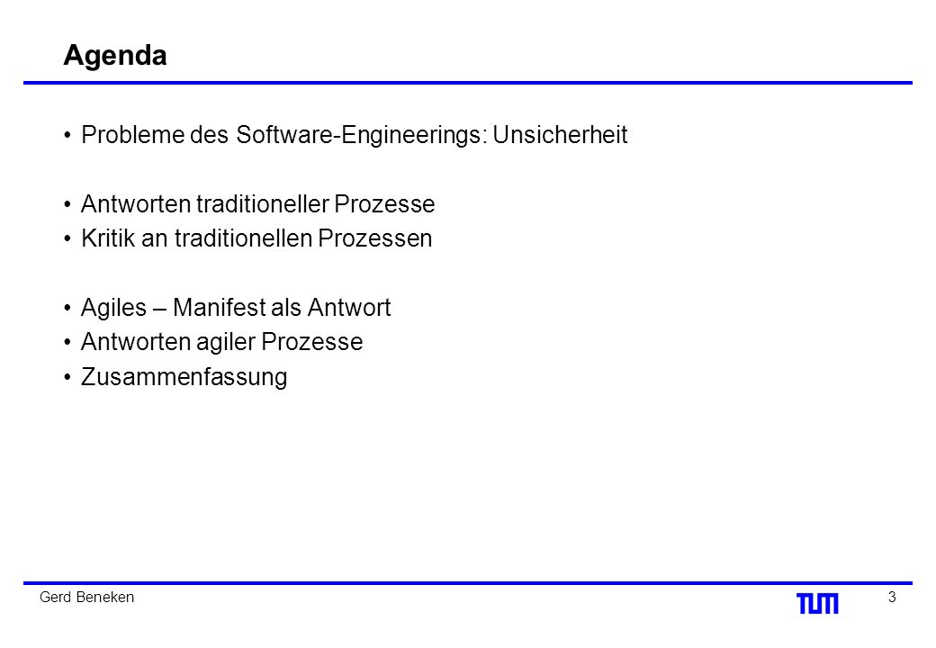 Agenda Probleme des Software-Engineerings: Unsicherheit