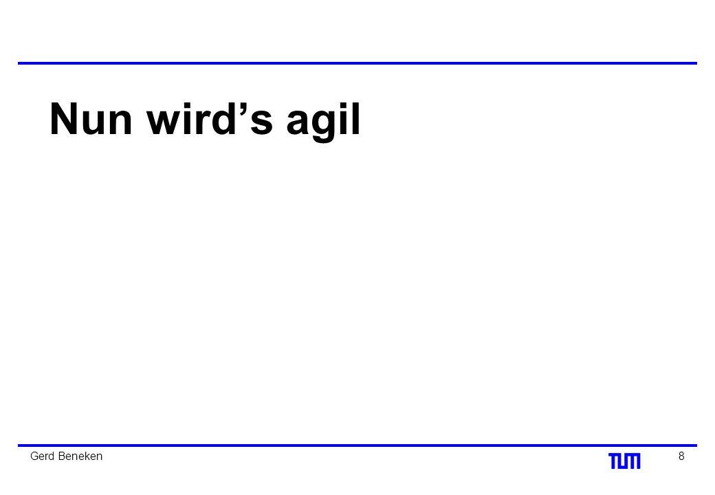 Nun wird's agil Gerd Beneken