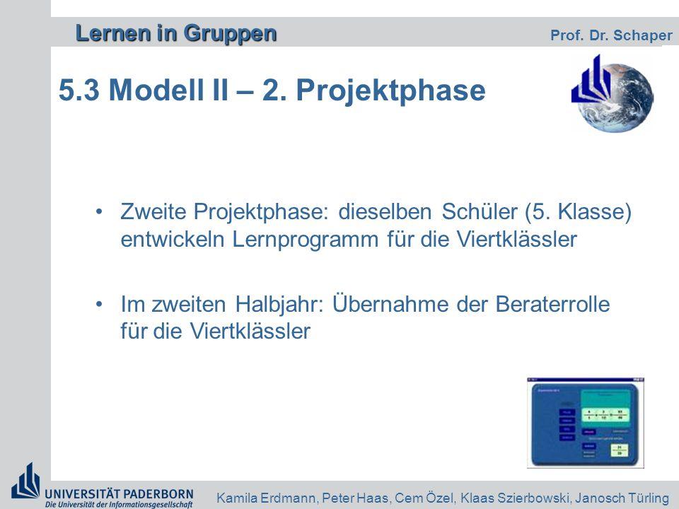 5.3 Modell II – 2. Projektphase