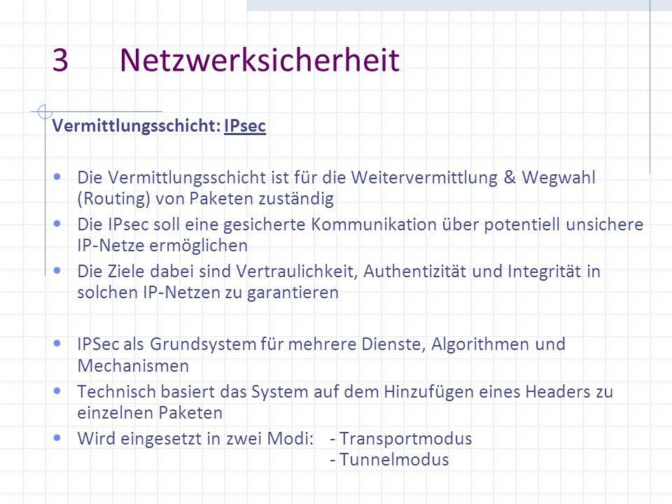3 Netzwerksicherheit Vermittlungsschicht: IPsec