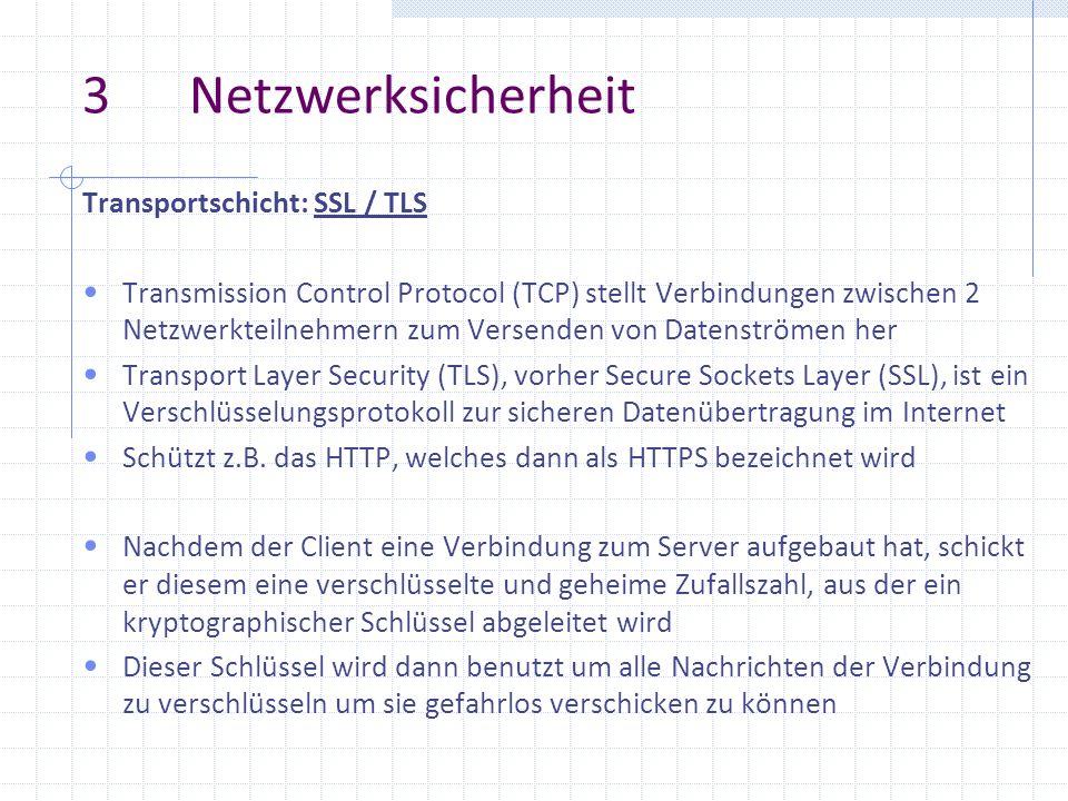 3 Netzwerksicherheit Transportschicht: SSL / TLS