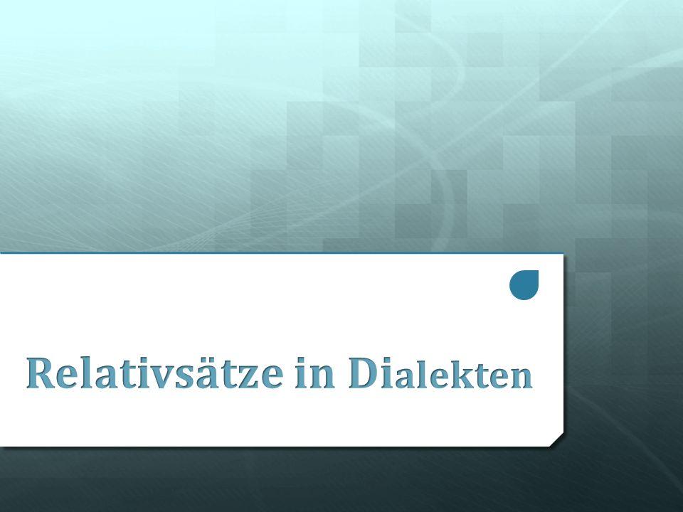 Relativsätze in Dialekten