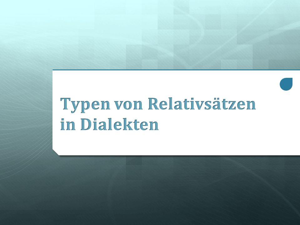 Typen von Relativsätzen in Dialekten