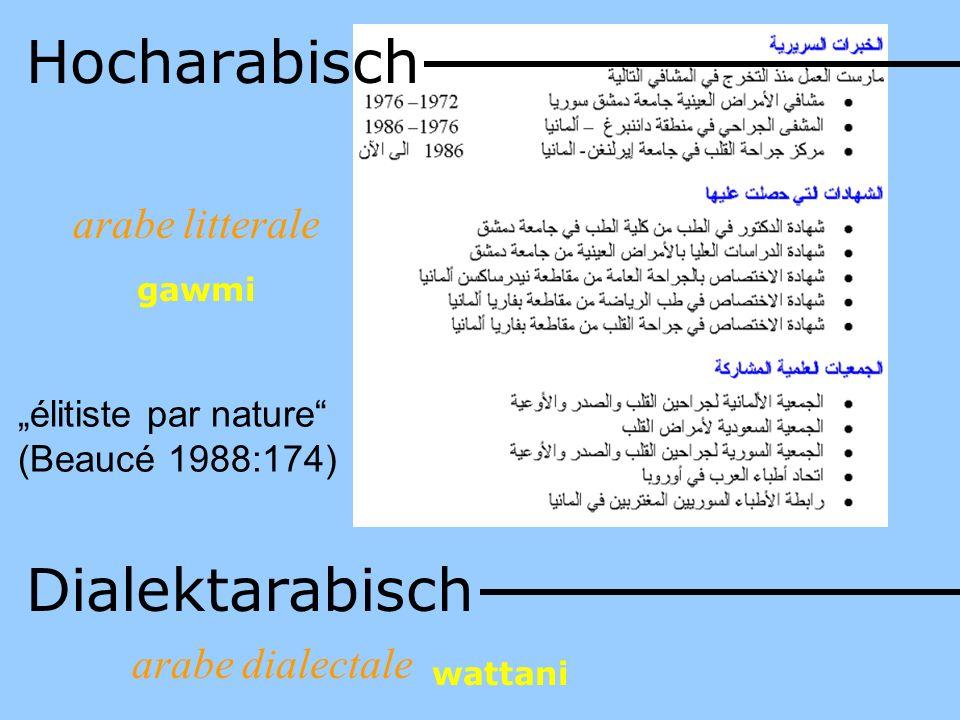 Hocharabisch Dialektarabisch arabe litterale arabe dialectale
