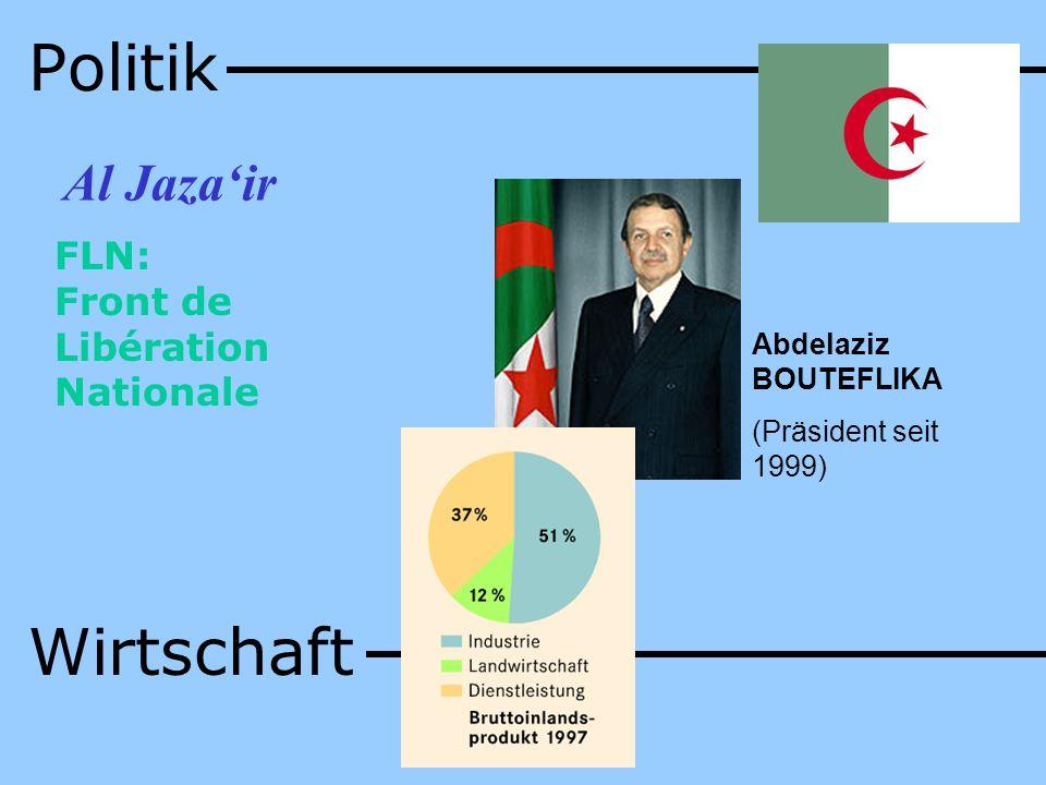 Politik Wirtschaft Al Jaza'ir FLN: Front de Libération Nationale