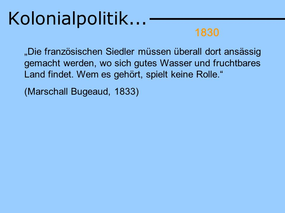 Kolonialpolitik... Rücksichtslosigkeit der Kolonisatoren: - Umwandlung von Moscheen in Kirchen. 1830.