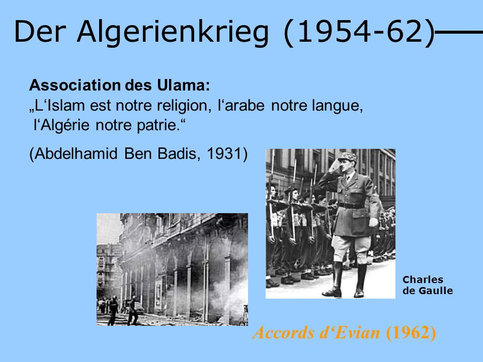 Der Algerienkrieg (1954-62) Accords d'Evian (1962)