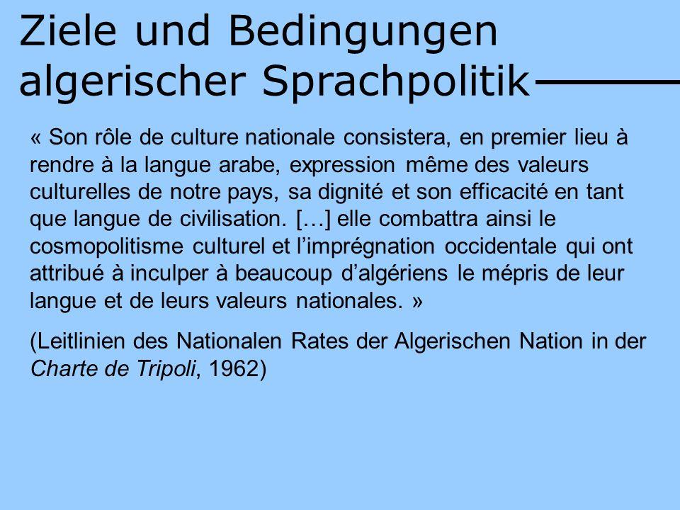Ziele und Bedingungen algerischer Sprachpolitik