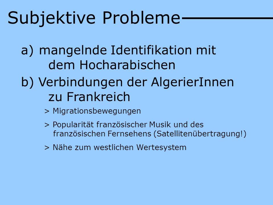 Subjektive Probleme mangelnde Identifikation mit dem Hocharabischen