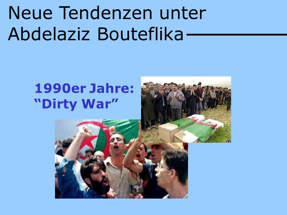 Neue Tendenzen unter Abdelaziz Bouteflika