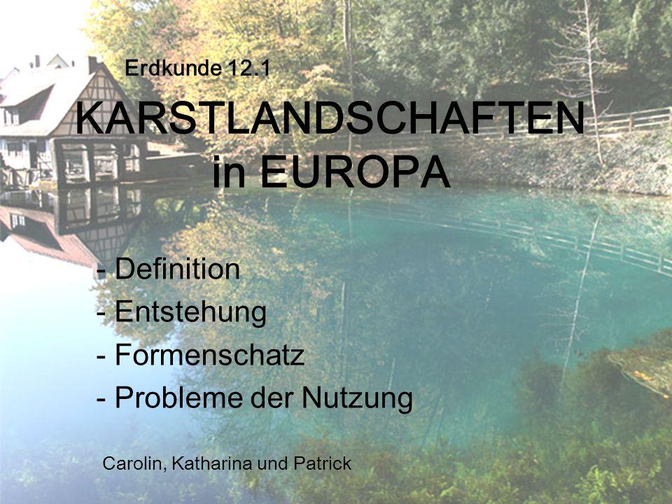 KARSTLANDSCHAFTEN in EUROPA