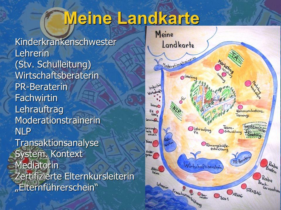 Meine Landkarte Kinderkrankenschwester Lehrerin (Stv. Schulleitung)