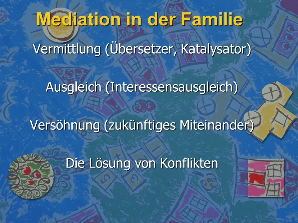 Mediation in der Familie