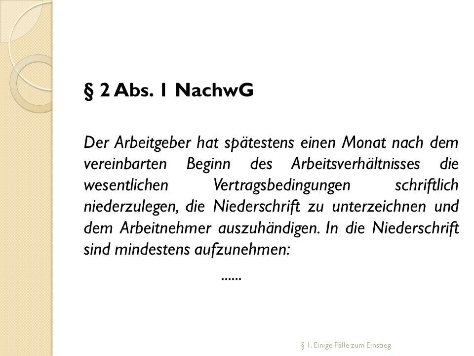 § 2 Abs. 1 NachwG