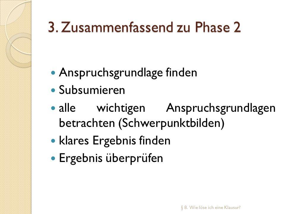 3. Zusammenfassend zu Phase 2
