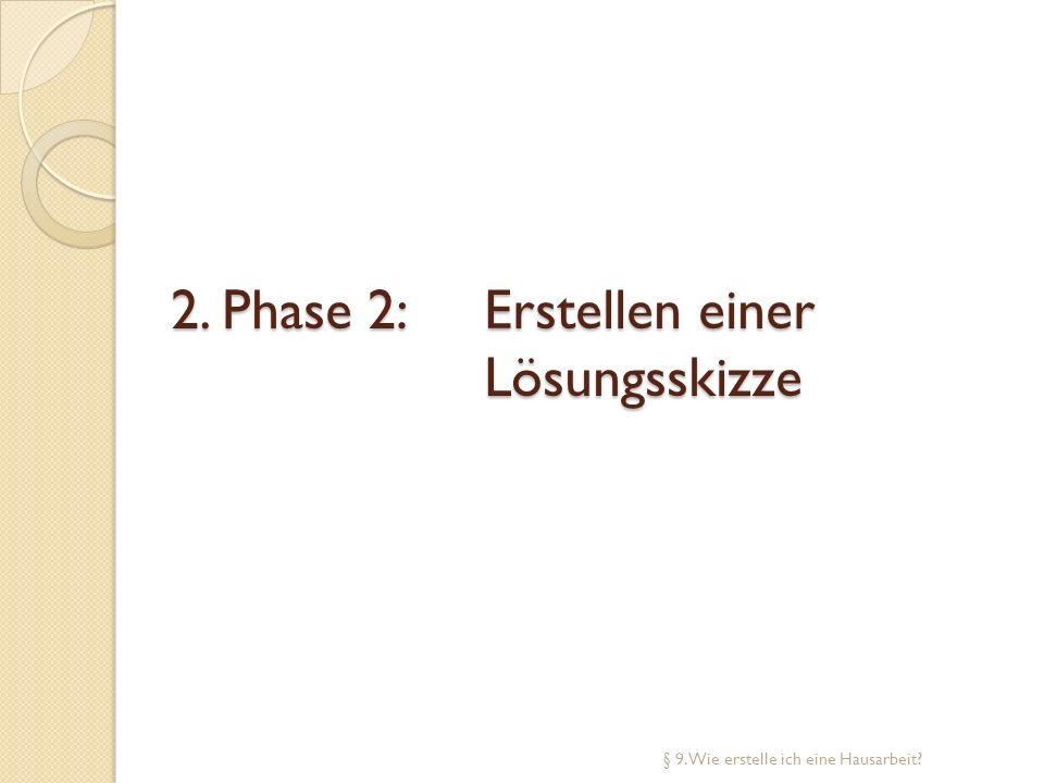 2. Phase 2: Erstellen einer Lösungsskizze