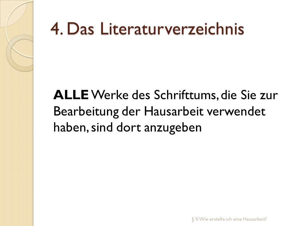 4. Das Literaturverzeichnis