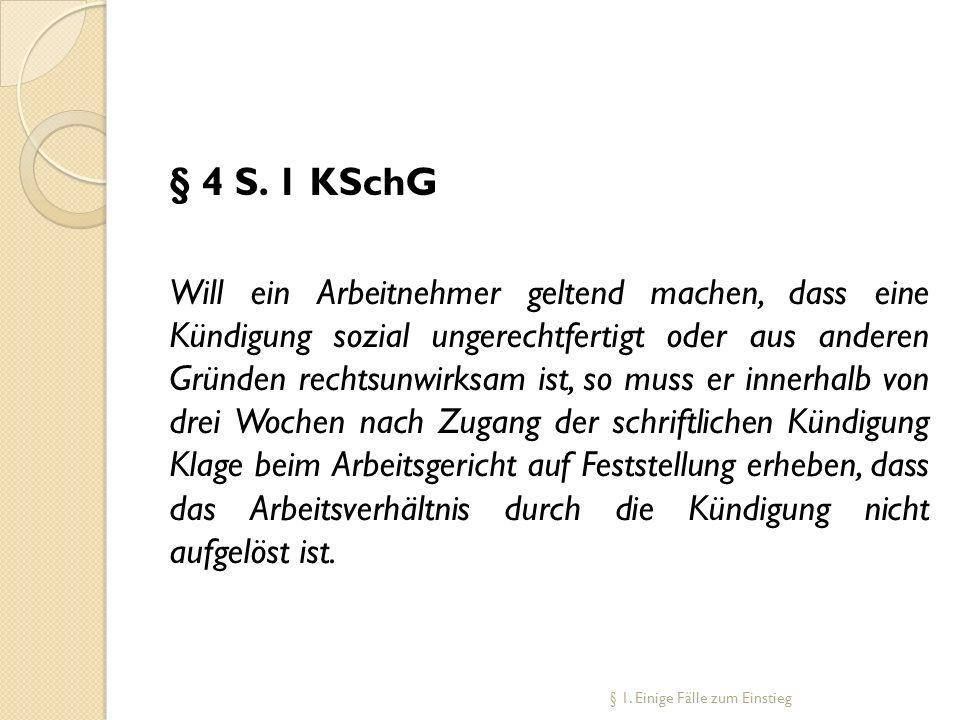 § 4 S. 1 KSchG