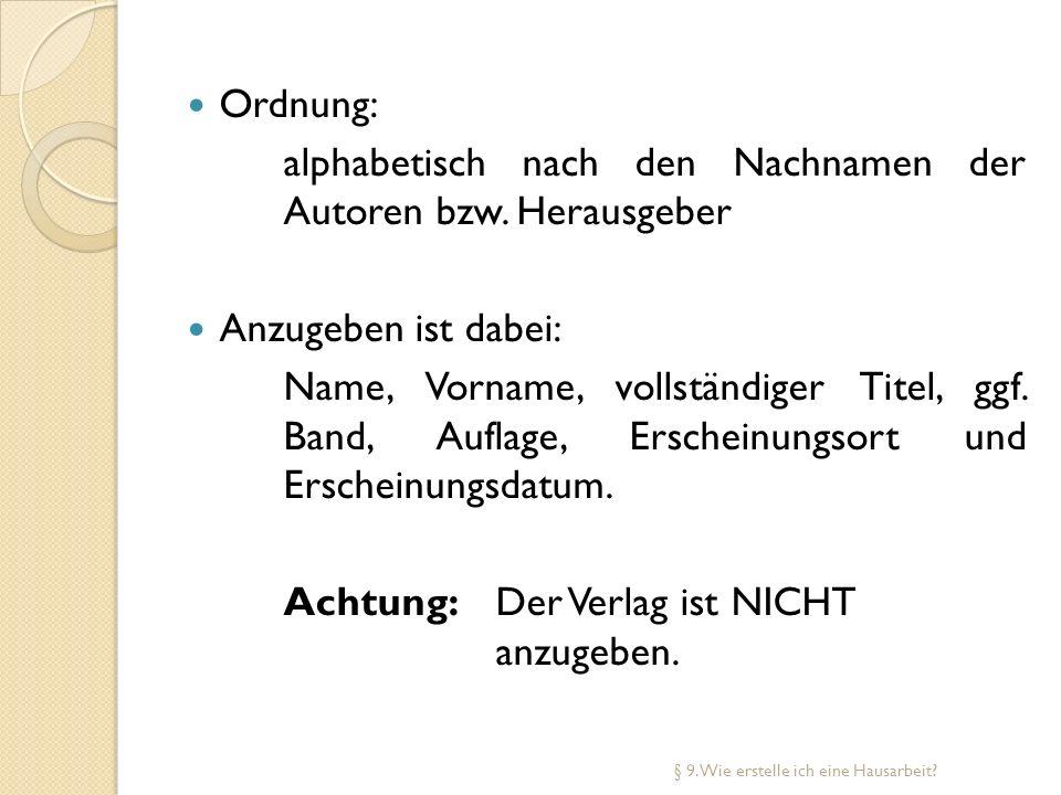 alphabetisch nach den Nachnamen der Autoren bzw. Herausgeber