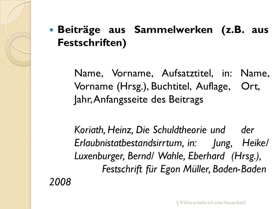 Beiträge aus Sammelwerken (z.B. aus Festschriften)