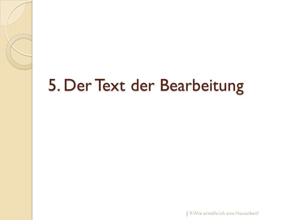 5. Der Text der Bearbeitung