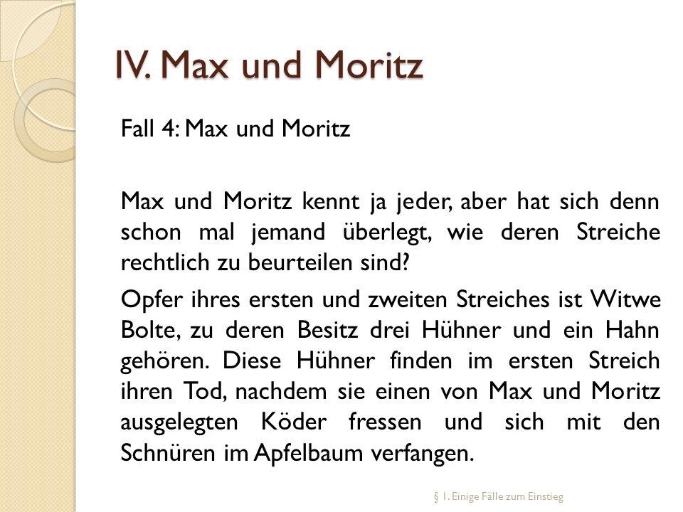 IV. Max und Moritz