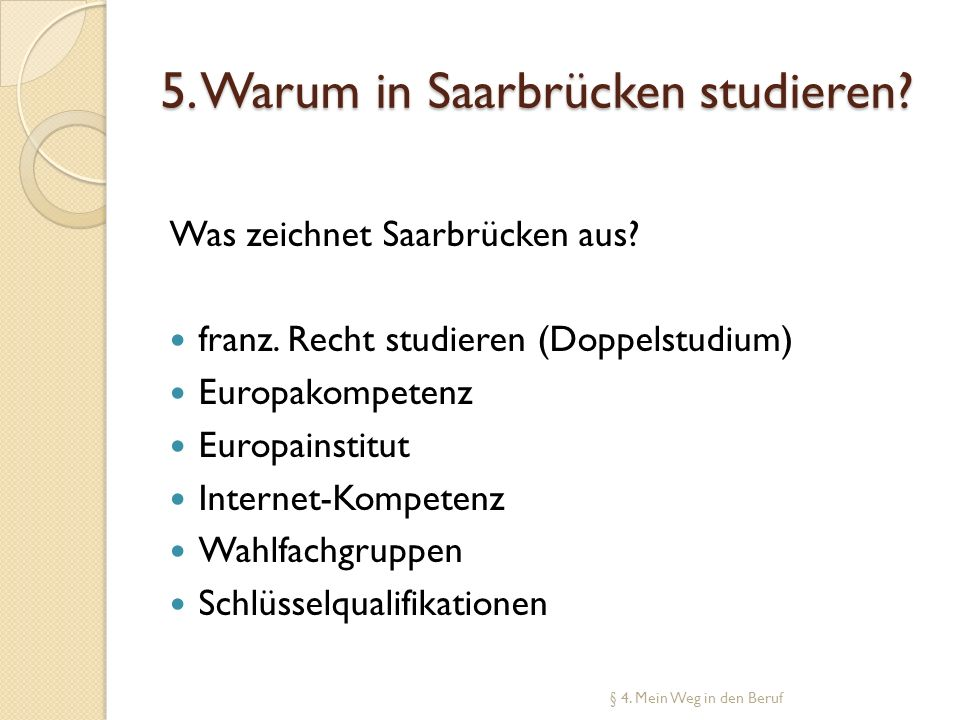 5. Warum in Saarbrücken studieren