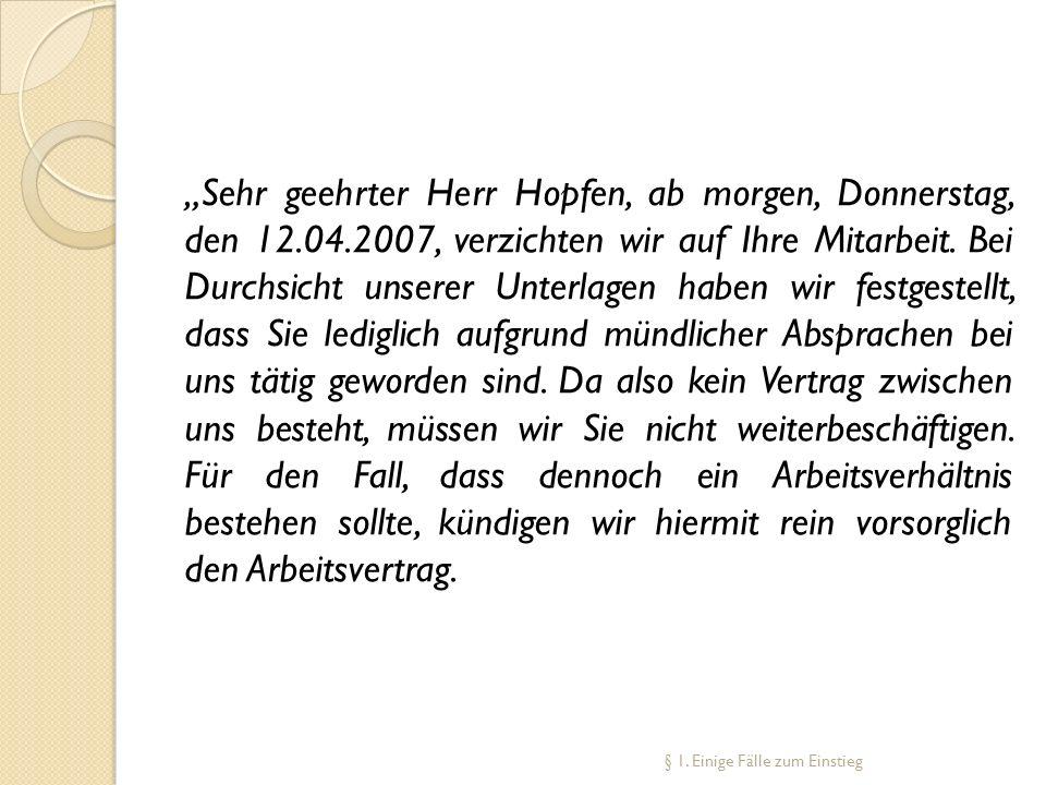 """""""Sehr geehrter Herr Hopfen, ab morgen, Donnerstag, den 12. 04"""