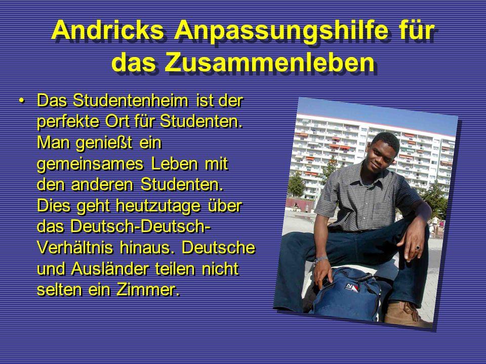 Andricks Anpassungshilfe für das Zusammenleben