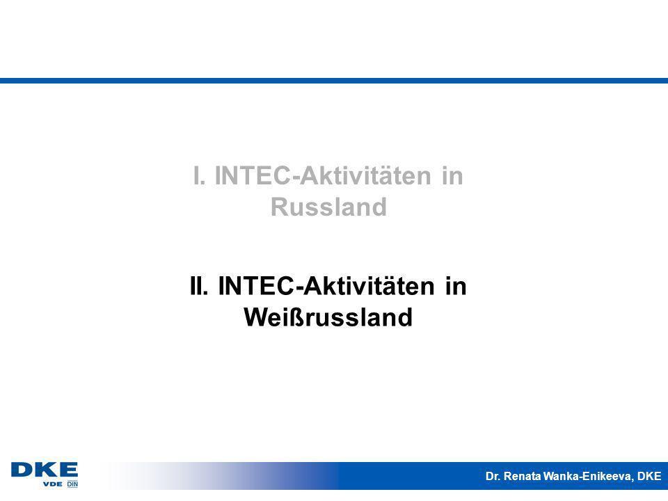 I. INTEC-Aktivitäten in Russland II. INTEC-Aktivitäten in Weißrussland