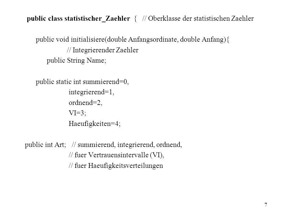 public class statistischer_Zaehler { // Oberklasse der statistischen Zaehler